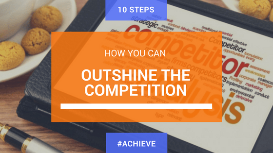 how to outshine your competitors online