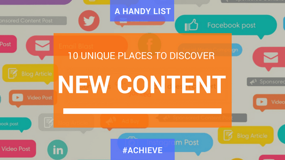 10 Unique Places to Discover New Content