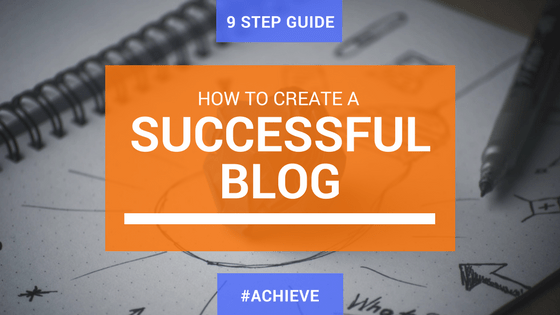 How can you create a successful blog