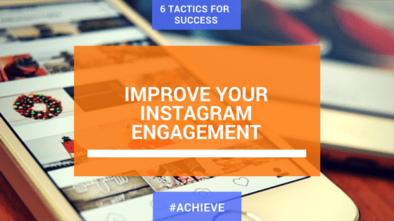 Improve your instagram engagement