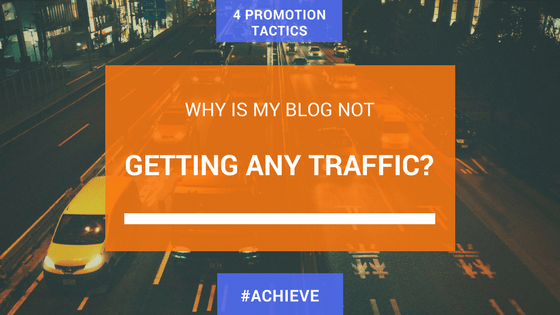 Why is my blog not getting any traffic?